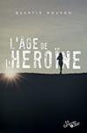 l'âge de l'héroine